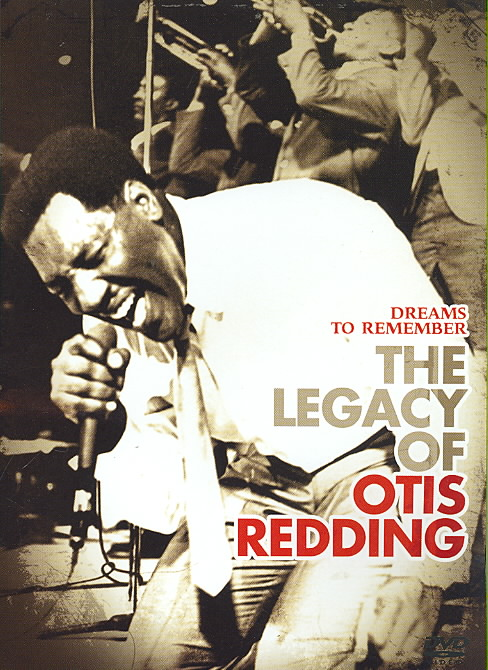 DREAMS TO REMEMBER:LEGACY OF OTIS RED BY REDDING,OTIS (DVD)